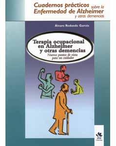 Terapia Ocupacional En Alzheimer Y Otras Demencias